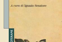 """""""I disturbi del comportamento alimentare: Clinica, interpretazioni ed  interventi a confronto"""" (a cura di Ignazio Senatore) – Franco Angeli Editore (2013) : Indice"""