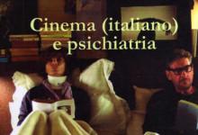 """""""Cinema (italiano) e psichiatria"""" di I. Senatore – Zephyro Editore (2013) – Recensioni"""