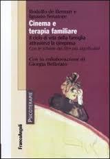 """""""Cinema e Terapia Familiare"""" (di I. Senatore con Rodolfo de Bernart) 2011- Indice"""