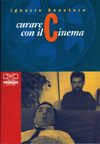 Curare con il cinema  (2002) : Recensioni