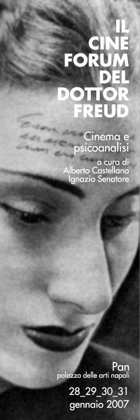 """Rassegna """"Il cineforum del dottor Freud"""" – II Edizione – 2007"""