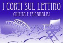 """Competition Short Film """"I corti sul lettino Cinema e psicoanalisi"""" – VIII Edition –  Direttore Artistico: Ignazio Senatore"""