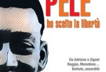 """Recensione volume """"Potevo essere Pelè ho scelto la libertà"""" di Massimo Grilli – Corriere dello Sport-Stadio"""