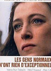 Le persone normali non hanno nulla d'eccezionale di Laurence Ferriera Barbosa – Francia -1993