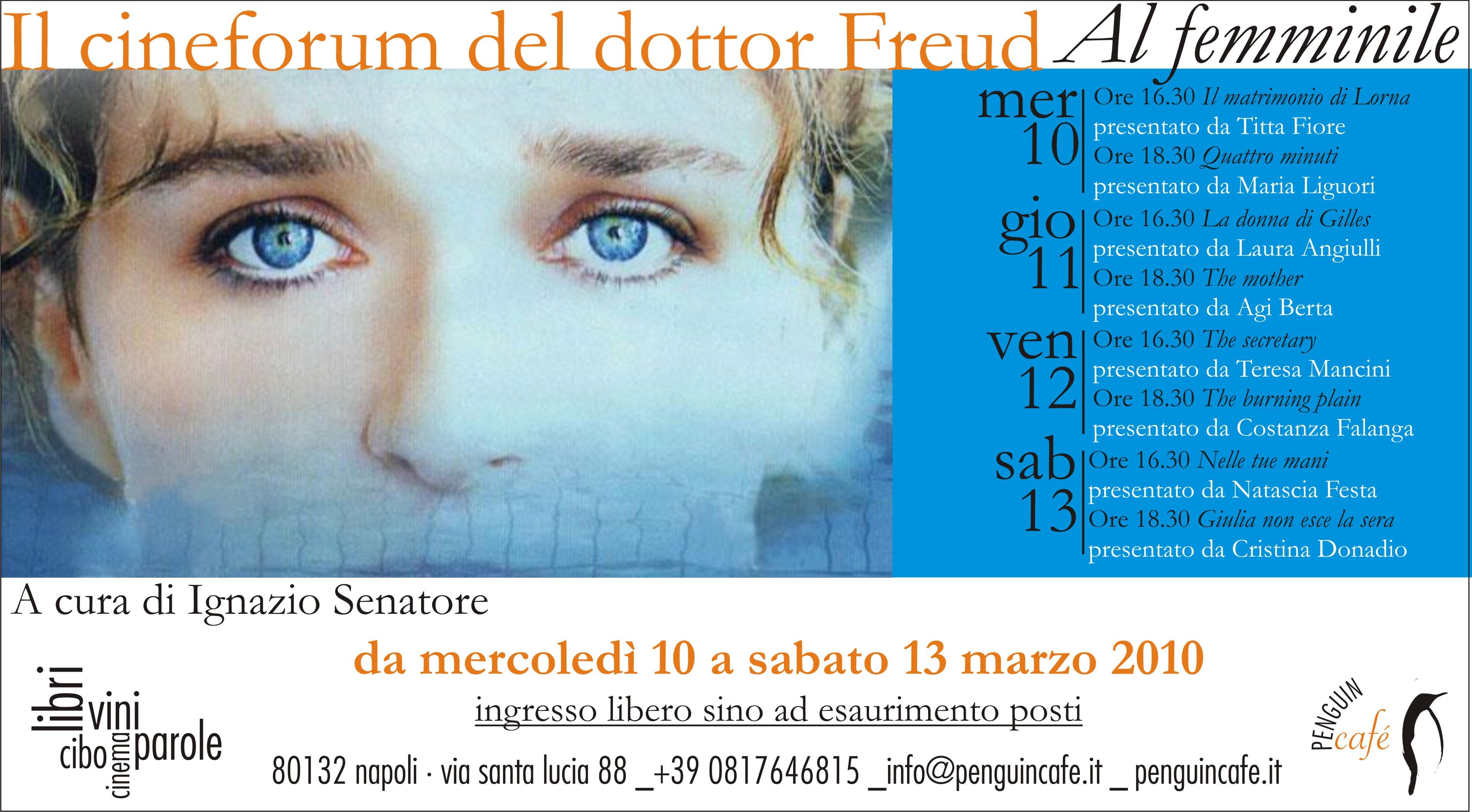 """Rassegna """"Il Cineforum del dottor Freud"""" ideata da Ignazio Senatore –  IV Edizione – 2010"""