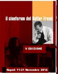 """Rassegna """"Il Cineforum del dottor Freud"""" ideata da Ignazio Senatore – V Edizione – 2014"""