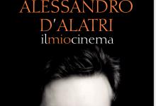 """""""Alessandro D'Alatri: il mio cinema"""" di I. Senatore – Introduzione e 4 di Copertina – Falsopiano Edizioni 2015-"""