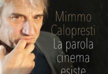 """""""Mimmo Calopresti La parola cinema esiste"""" di Ignazio Senatore- Falsopiano Editore – 2017 – Indice e Quarta di copertina"""