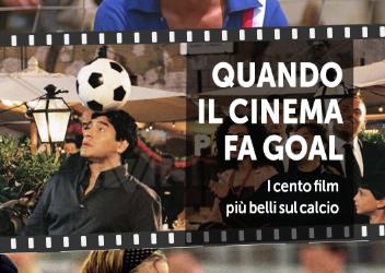 """""""Quando il cinema fa goal. I cento film più belli del cinema"""" di Ignazio Senatore – Absolutely Free – Recenzione Alias- Il Manifesto"""