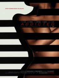 ADDICTED  – DESIDERIO IRRESISTIBILE (ADDICTED) di Billie Woodruff – USA – 2014  . Durata 105'